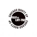 R&V vs LNY-TNZ - Chicago booty EP