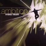 Hybrid Theory - Ambition