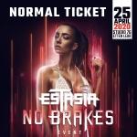 Estasia No Brakes Official party 25-4-2020