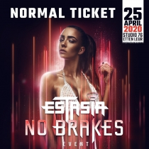Estasia - The ''No Brakes'' Event 25-4-2020