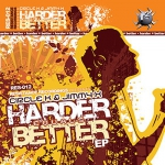 Circle K & Jimmy X - Harder equals better EP