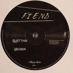 Fiend - Bust this