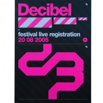 Decibel Festival 2005 live registration SUPER OFFER