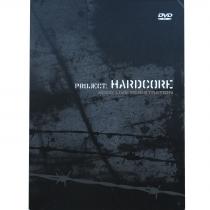 Project Hardcore 4th june 2005 - DVD