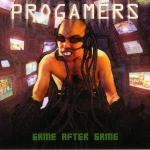 Progamers - Game after game CD