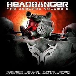 Headbanger - The remixes vol.6