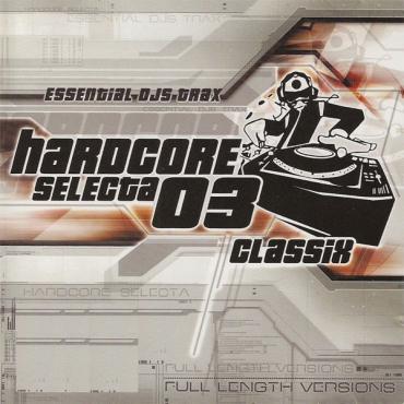 Hardcore Selecta - Classix 01 - CD