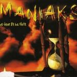 Maniaks - Le Jour Et La Nuit