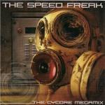 The Speedfreak - The cycore megamix