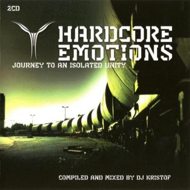 Hardcore Emotions 1 - Mixed by DJ Kristof (2CD)