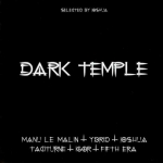 Dark Temple - selected by Joshua