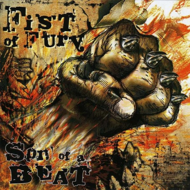 Fist Of Fury - Son of a beat