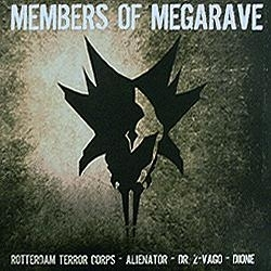 Members of Megarave