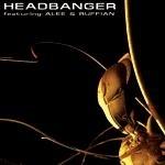 Headbanger ft. Alee & Ruffian - At large