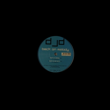 Dj D - Back on melody