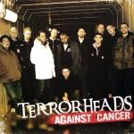 Terrorheads against cancer
