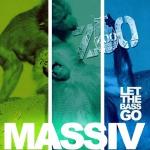 Massiv - Let the bass go