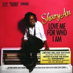 Shary-Ann - Love me for who I am (deluxe version)