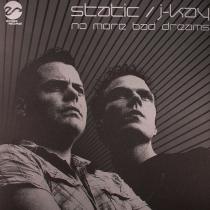 Static / J-Kay - No more bad dreams