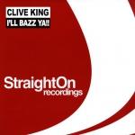 Clive King - I'l bazz ya!!