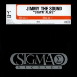 Jimmy The Sound - Stayn' alive