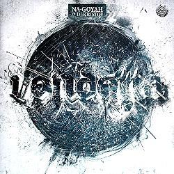 Na-Goyah vs DJ Kristof - Vendetta
