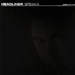 Headliner - Speaka