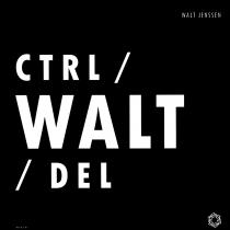 Walt Jensen - Ctrl/Walt/del
