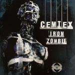 Cemtex - Iron zombie
