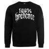 100% Hardcore Crewneck Standing the ground