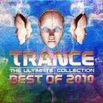 Trance - The Ultimate Collection - Best Of 2010