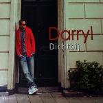 Darryl - Dichtbij