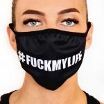 #FUCKMYLIFE mouth mask