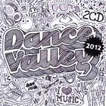 Dance Valley 2012 - 2CD