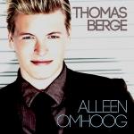 THOMAS BERGE - ALLEEN OMHOOG