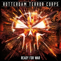 Rotterdam Terror Corps - Ready For War limited cd single .