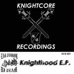 Ear Terror Dj Team - Knighthood E.P.