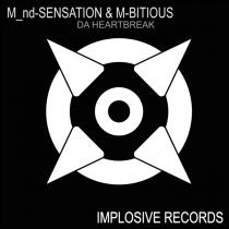 M_nd-Sensation & M-Bitious - Da heartbreak