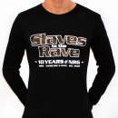 Slaves to the rave 17-11 LS