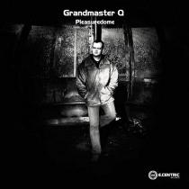 Grandmaster Q - Pleasuredome