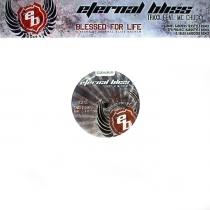 Eternal Bliss ft. MC Chucky - Blessed for life