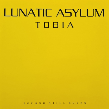 Lunatic Asylum - Tobia