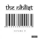 The Nihilist - Volume 2 / For nothing
