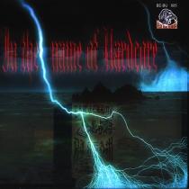 In The Name Of HC - Ear Terror DJ Team