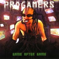 Progamers - Game after game - CD