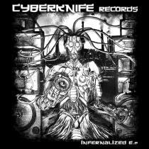 Infernal Noize & Ized - Infernalized EP