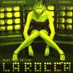 Ballroom Tunes 9 - Music from the Club - La Rocca