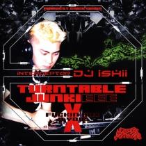 Turntable Junkieee X - Dj Ishii Hardcore DJ Mix - CD