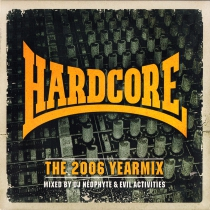 Hardcore - The 2006 Yearmix - 2CD