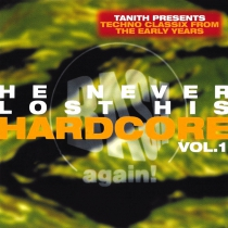 He never lost his hardcore - Mixed by Tanith